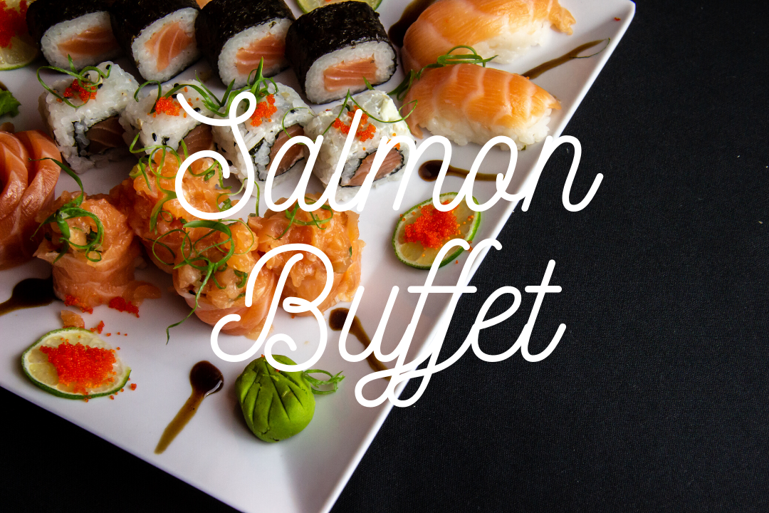 Salmon Buffet